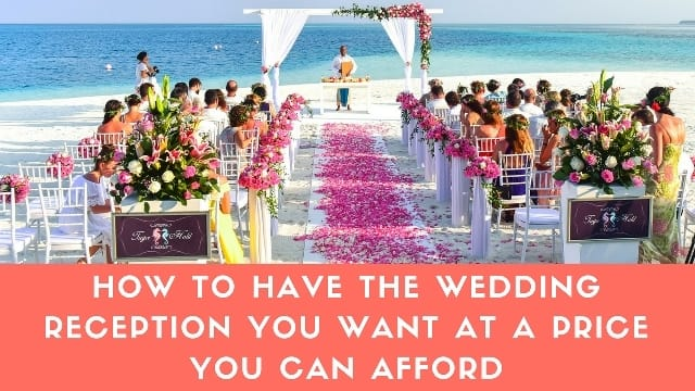 How To Have A Cheap Wedding.How To Have The Wedding Reception Your Money Site